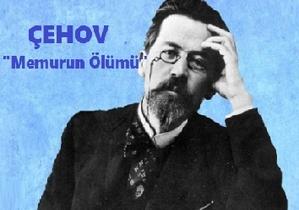 """Anton Çehov'dan """"Memurun Ölümü"""" Hikayesi"""