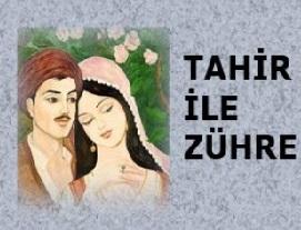 "Aşk Hikayesi; Tahir İle Zühre"""