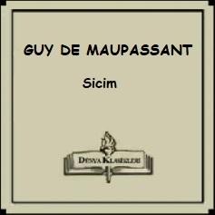 "Guy de Maupassant Hikayelerinden; ""Sicim"""