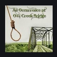 "Read more about the article Hikaye Oku: ""Owl Creek Köprüsünde Bir Olay"""